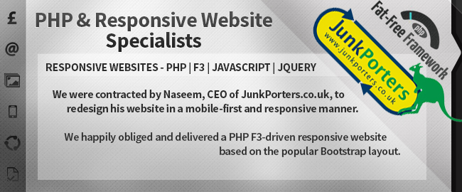 Connextar are PHP & Responsive Website Specialists. RESPONSIVE WEBSITES - PHP | F3 | JavaScript | jQuery. We were contracted by Naseem, CEO of JunkPorters.co.uk, to redesign his website in a mobile-first and responsive manner. We happily obliged and delivered a PHP F3-driven responsive website based on the popular Bootstrap layout.